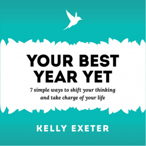 Your Best Year Yet by Kelly Exeter