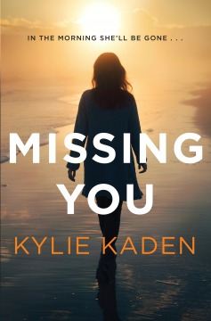 Missing You by Kylie Kaden