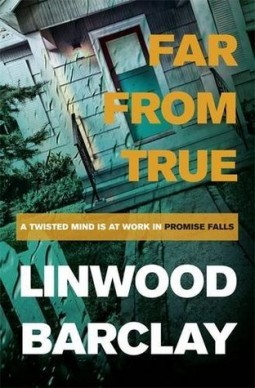 Book review: Far from True by Linwood Barclay