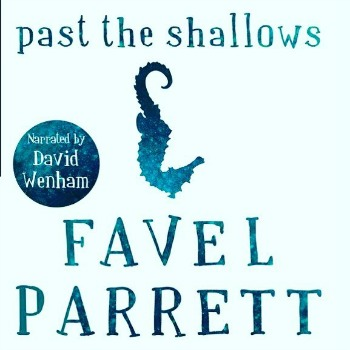 Audiobook Review Past The Shallows By Favel Parrett Debbish