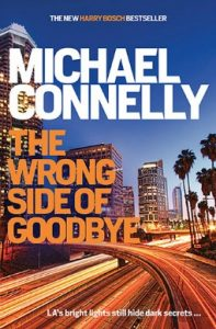the-wrong-side-of-goodbye-by-michael-connelly