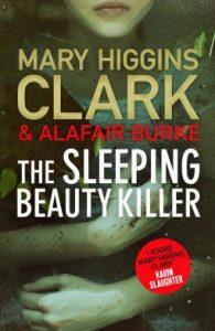 the sleeping beauty killer by mary higgins clark and alafair burke