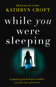 while-you-were-sleeping-by-kathryn-croft