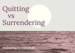 quitting vs surrendering