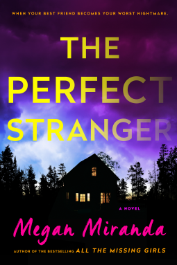 Book review: The Perfect Stranger by Megan Miranda