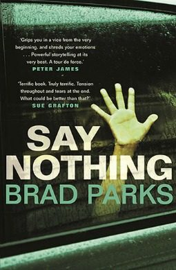 Book review: Say Nothing by Brad Parks