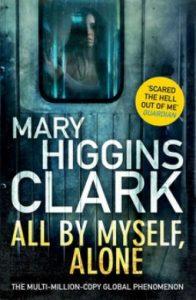All By Myself, Alone by Mary Higgins Clark