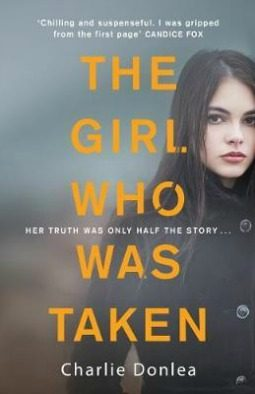 Book review: The Girl Who Was Taken by Charlie Donlea