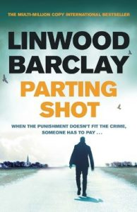 parting shot by linwood barclay