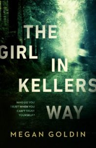 the girl in kellers way by megan goldin