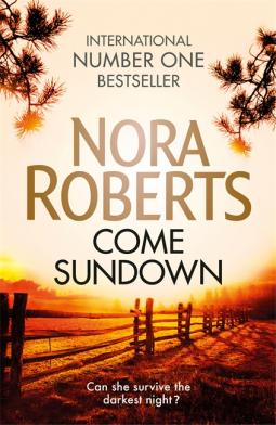 Book review: Come Sundown by Nora Roberts