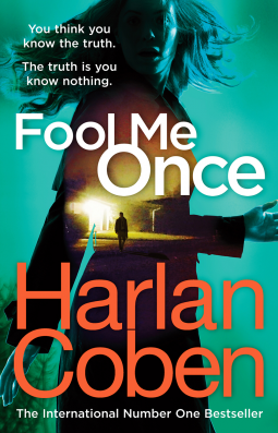 Book review: Fool Me Once by Harlan Coben