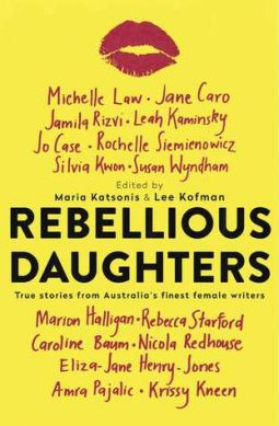 Book review: Rebellious Daughters edited by Maria Katsonis & Lee Kofman