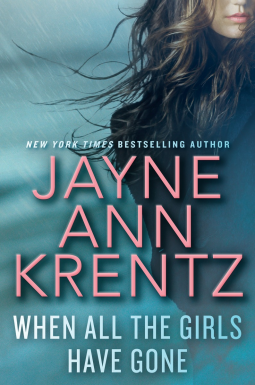 Book review: When All The Girls Have Gone by Jayne Ann Krentz