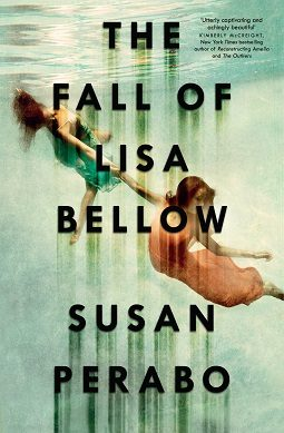 Book review: The Fall of Lisa Bellow by Susan Perabo
