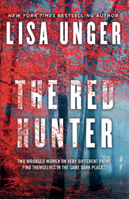 Book Review The Red Hunter By Lisa Unger Debbish