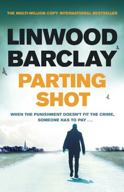 Book Review Parting Shot By Linwood Barclay Debbish