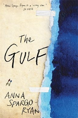 Book review: The Gulf by Anna Spargo-Ryan