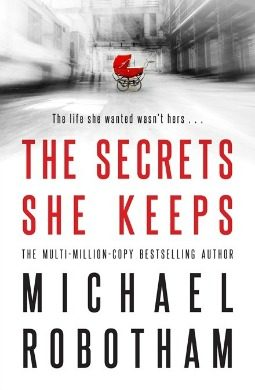Book review: The Secrets She Keeps by Michael Robotham
