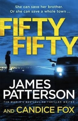 Book review: Fifty Fifty by James Patterson and Candice Fox
