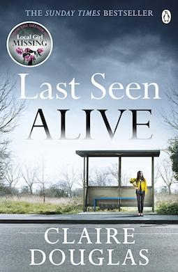 Book review: Last Seen Alive by Claire Douglas - Debbish