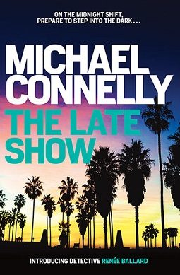Book review: The Late Show by Michael Connelly