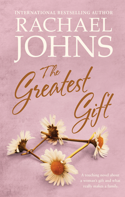 Book review: The Greatest Gift by Rachael Johns
