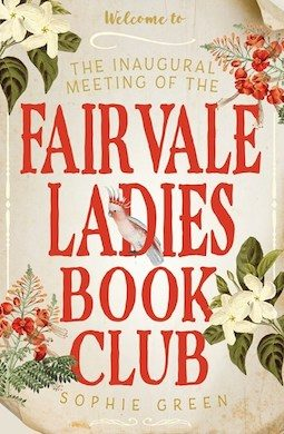 Book review: The Inaugural Meeting of the Fairvale Ladies Book Club by Sophie Green