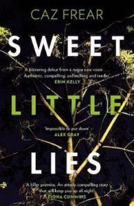 Sweet Little Lies by Caz Frear