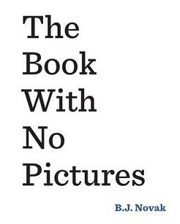 Book review: The Book With No Pictures by BJ Novak