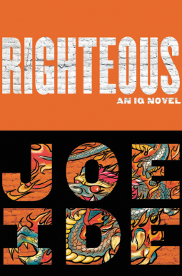 Book review: Righteous by Joe Ide