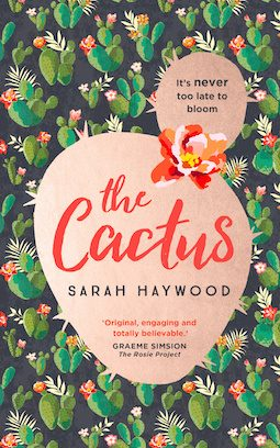 Book review: The Cactus by Sarah Haywood