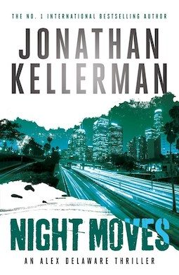 Book review: Night Moves by Jonathan Kellerman