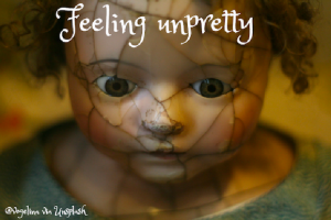 feeling unpretty