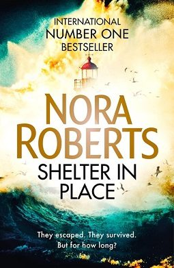 Book review: Shelter in Place by Nora Roberts