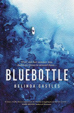 Book review: Bluebottle by Belinda Castles