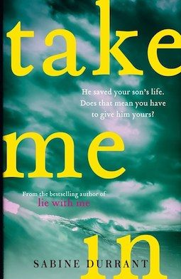 Book review: Take Me In by Sabine Durrant