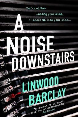 Book review: A Noise Downstairs by Linwood Barclay