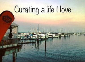 Curating a life I love