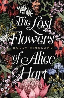 Book review: The Lost Flowers of Alice Hart by Holly Ringland