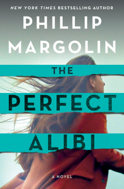 Book review: The Perfect Alibi by Phillip Margolin