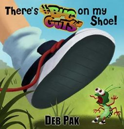 Book event: There's Bug Guts on my Shoe by Deb Pak
