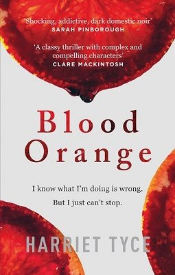 Book review: Blood Orange by Harriet Tyce