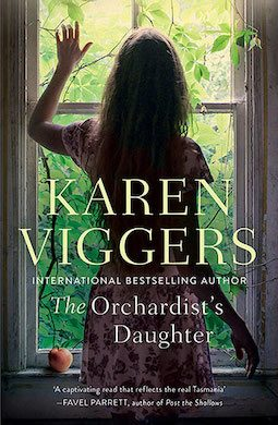 Book review: The Orchardist's Daughter by Karen Viggers