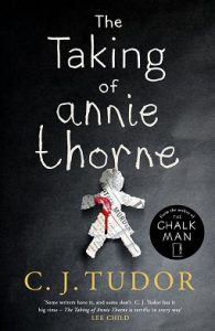 The Taking of Annie Thorne by CJ Tudor