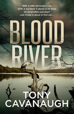 Book review: Blood River by Tony Cavanaugh
