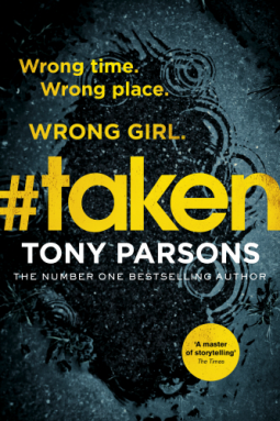 Book review: #taken by Tony Parsons